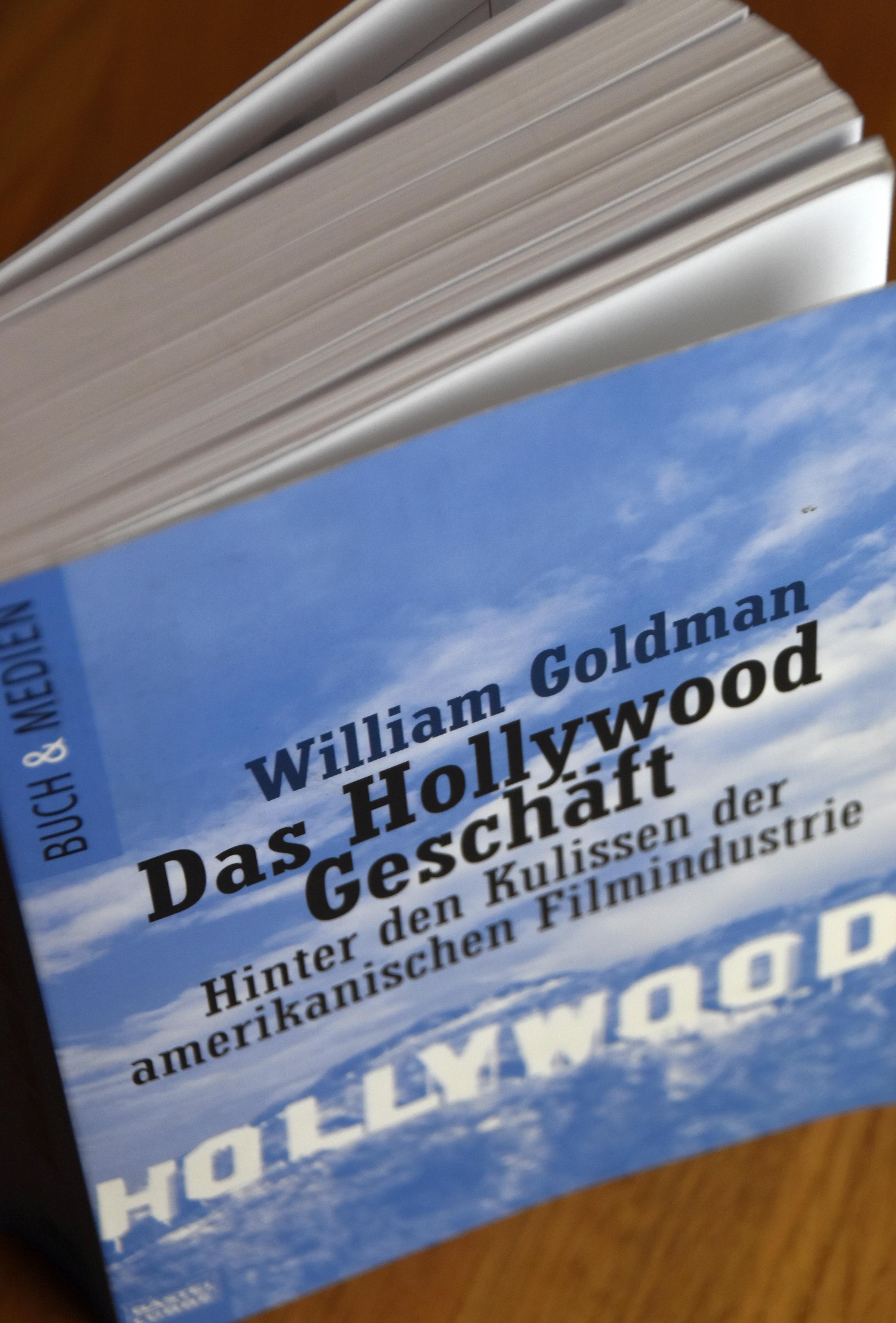William Goldman: Das Hollywood-Geschäft